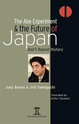 The Abe Experiment and The Future of Japan
